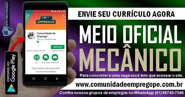 MEIO OFICIAL MECÂNICO COM SALÁRIO R$ 1137,40 PARA EMPRESA NO CABO DE SANTO AGOSTINHO