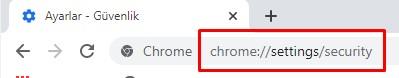 Chrome güvenlik ayarı