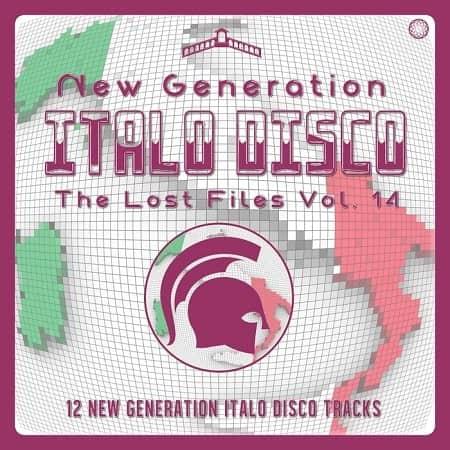 New Generation Italo Disco: The Lost Files Vol.14 (2021) MP3