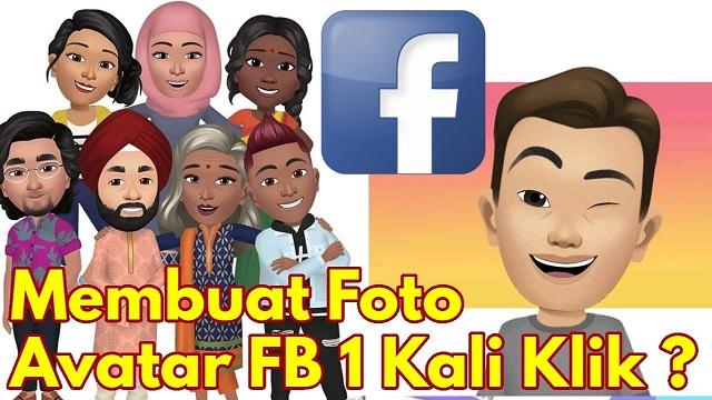 Cara Membuat Avatar FB Terbaru Paling Mudah Pasti Berhasil
