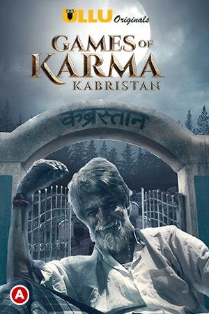 Games Of Karma (Kabristan) Hindi Ullu Originals Short Film 1080p Watch Online