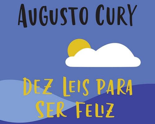 """Editora @sextante lançou nova edição do livro """"Dez Leis Para Ser Feliz"""" de Augusto Cury"""