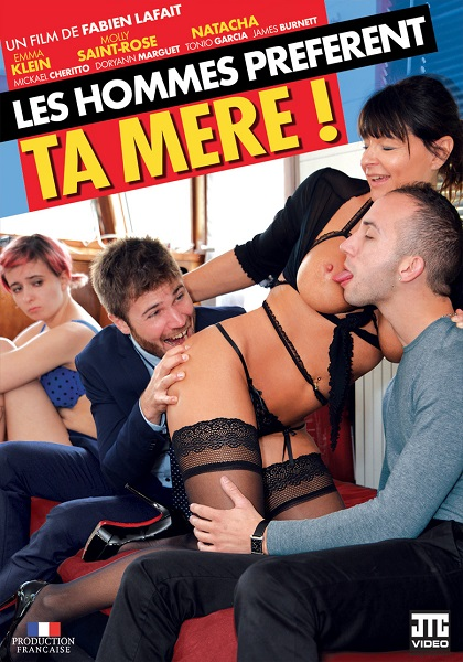 Les hommes préfèrent ta mère / Мужчины предпочитают твою маму (Fabien Lafait, JTC Video) [2018 г., MILF, Mature, Threesome, Anal, All Sex, WEBRip 432p]