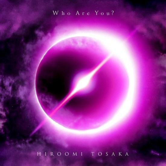 [Album] HIROOMI TOSAKA – Who Are You?