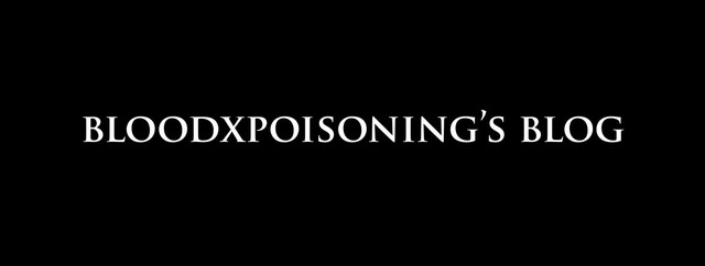 Bloodxpoisoning's blog