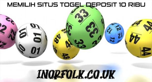 memilih-situs-togel-deposit-10-ribu