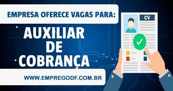 EMPREGO PARA AUXILIAR DE COBRANÇA