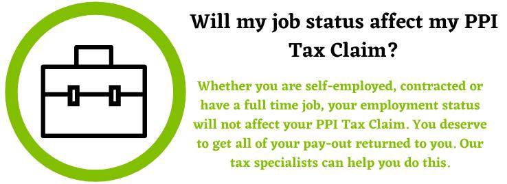PPI Tax Claim and job status
