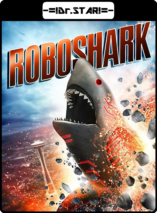Roboshark (2015) Dual Audio Hindi 480p HDRip x264 AAC 400MB ESub