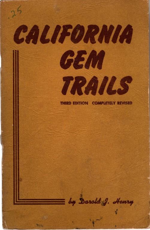 California Gem Trails, Darold J. Henry