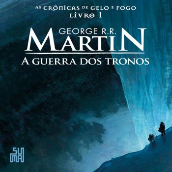 guerra-dos-tronos-george-rr-martin-zeza-mota-daniel-vidal-e-elenco-102660