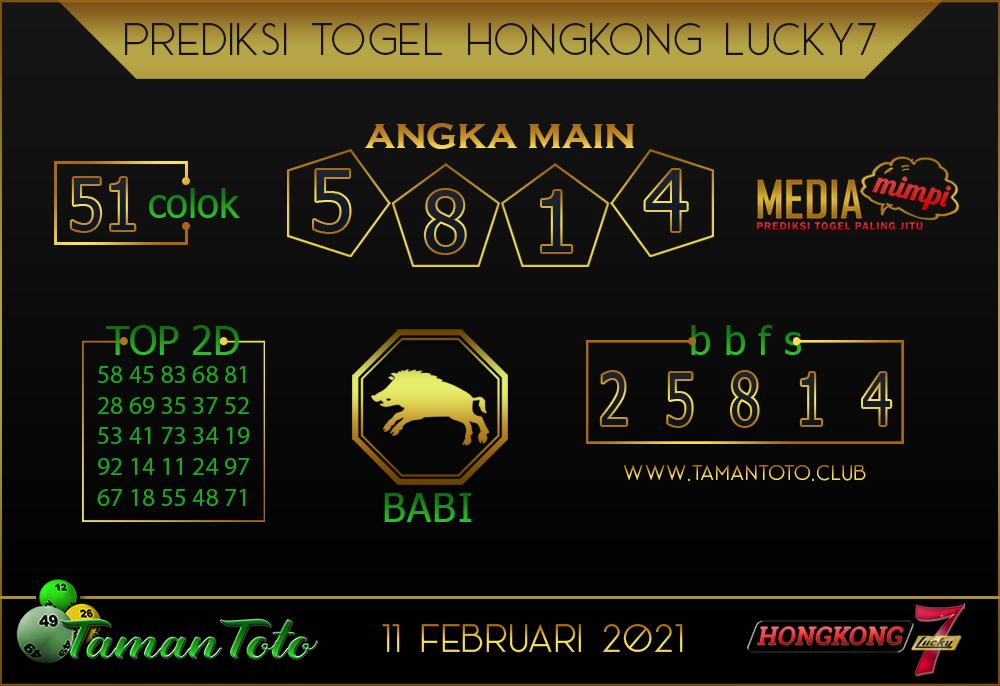 Prediksi Togel HONGKONG LUCKY 7 TAMAN TOTO 11 FEBRUARI 2021