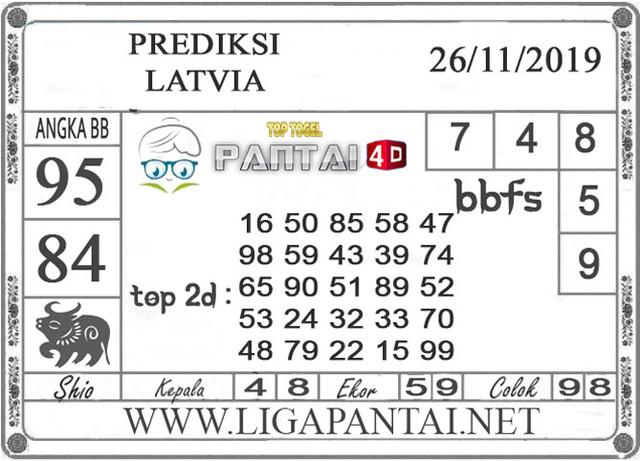 "PREDIKSI TOGEL ""LATVIA"" PANTAI4D 26 NOVEMBER 2019"