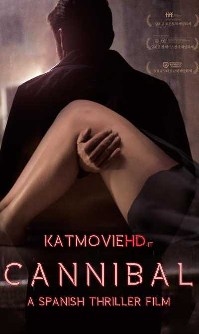 [18+] Cannibal (2013) 720p 480p BluRay | Caníbal Spanish Movie With English Subs
