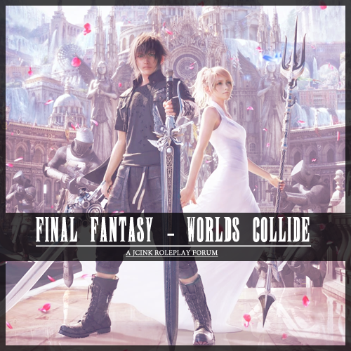 World's Collide - AU Final Fantasy Jcink Adwip3