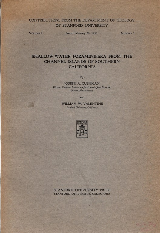 Shallow-Water Foraminifera From The Channel Islands of Southern California, Volume I, Number 1, Joseph A. Cushman