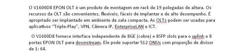 i.ibb.co/ZzY6s8q/OLT-Suporte-SFP-Camada-3-Comuta-o-Gepon-Uplink-10-G-Epon-V1600-D8.jpg