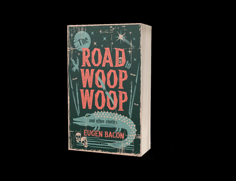 The Road to Woop Woop cover