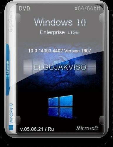 Windows 10 Enterprise LTSB (x64) Elgujakviso Edition (v.05.06.21) (Ru)