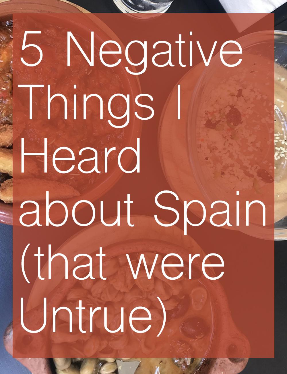 5 Negative Things I Heard about Spain (that were Untrue)