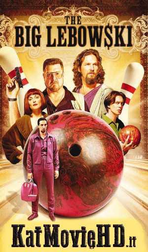The Big Lebowski (1998) BRRip 720p 480p Dual Audio [Hindi + English] Full Movie