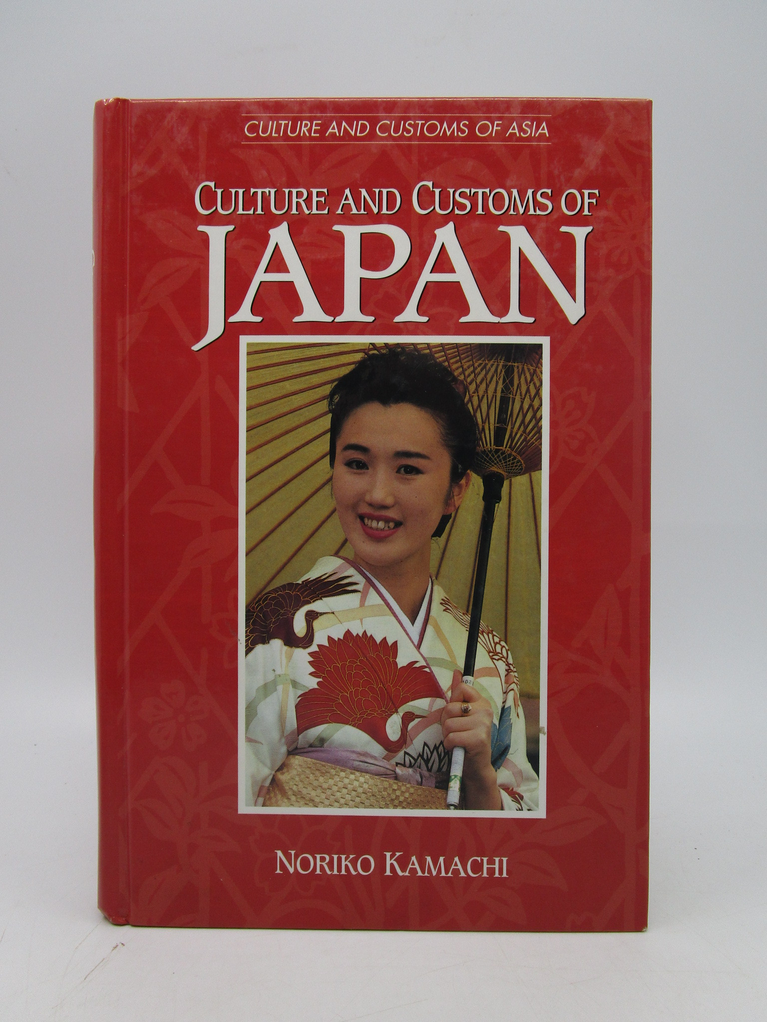 Image for Culture and Customs of Japan (Cultures and Customs of the World) First Edition