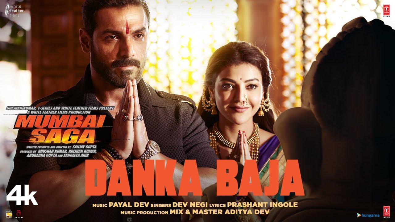 Danka Baja Video Song – Mumbai Saga (2021) Ft. John Abraham & Kajal HD