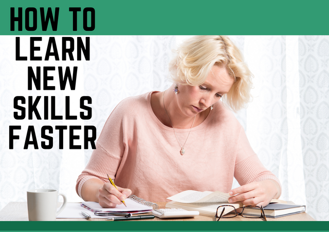 How-to-Learn-New-Skills-Faster