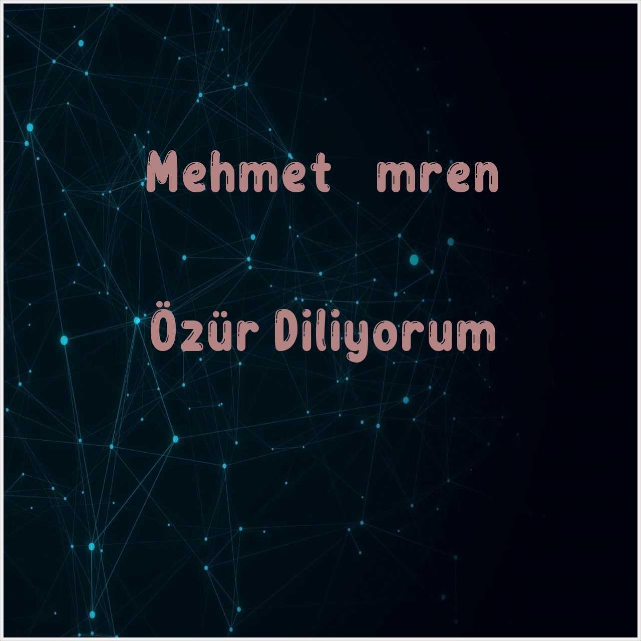 دانلود آهنگ جدید Mehmet İmren به نام Özür Diliyorum