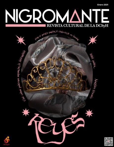 [Imagen: Nigromante-Revista-de-la-UNAM-enero-2021.jpg]