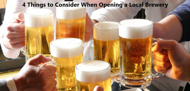 4 Things to Consider When Opening a Local Brewery