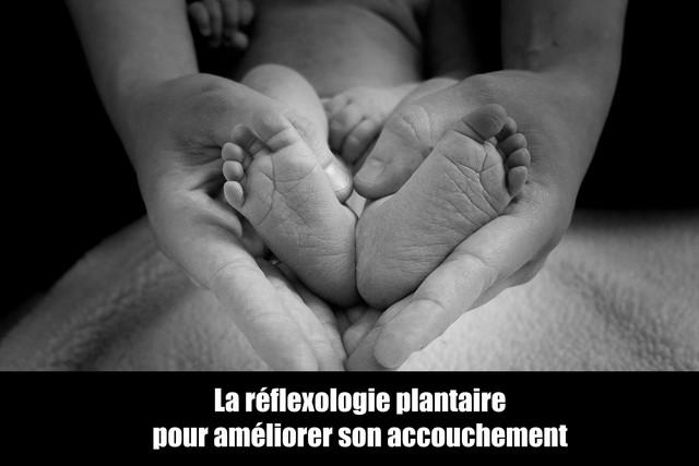 La-r-flexologie-plantaire-pour-am-liorer-son-accouchement