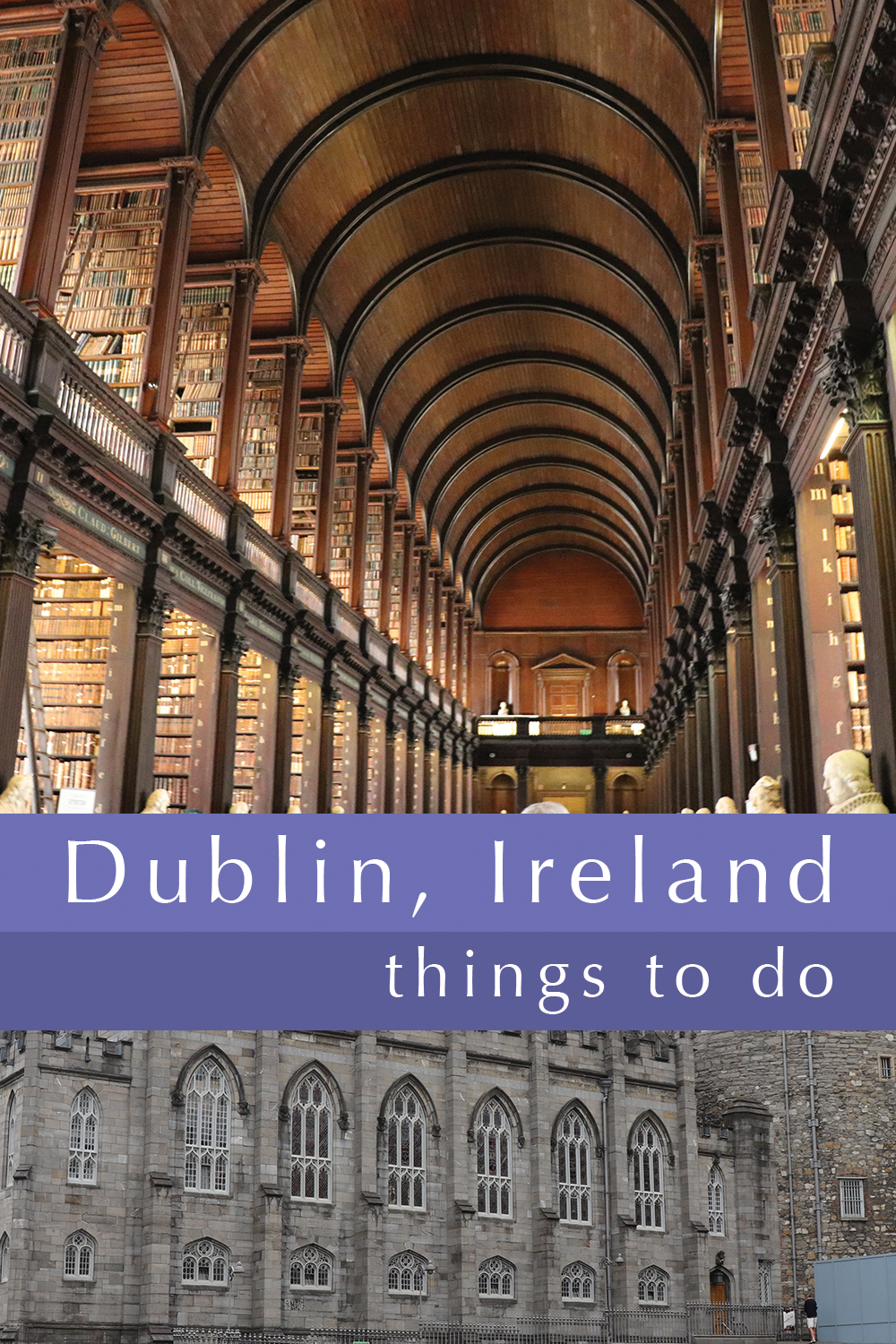 31+ Things to Do in Dublin