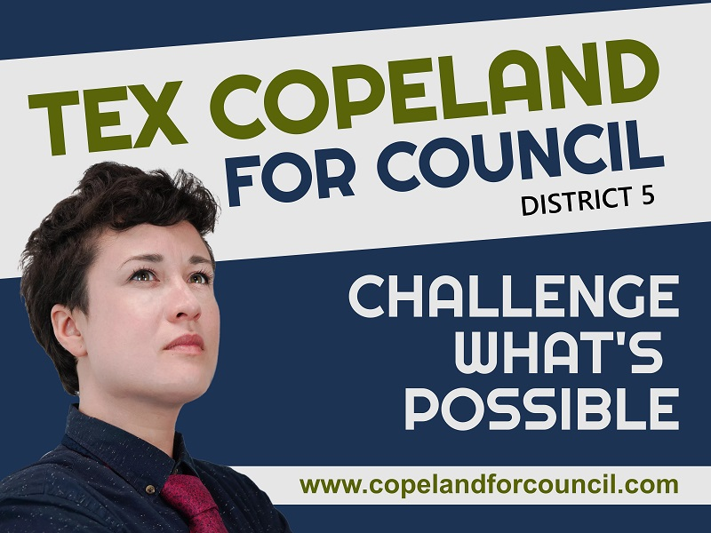 Tex Copeland for Council District 5