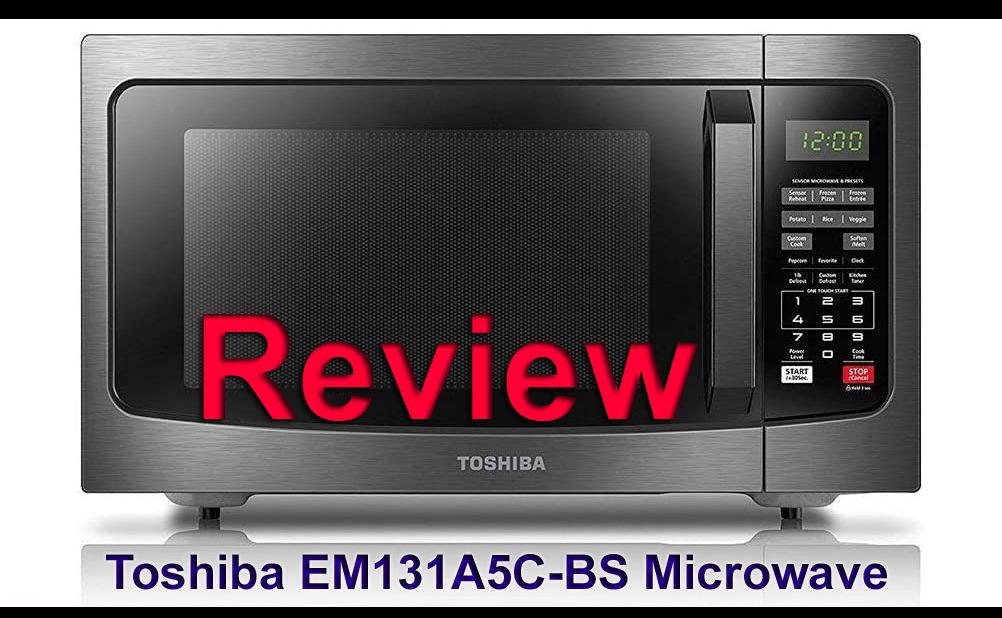 Toshiba-EM131-A5-C-BS-Microwave-Oven-Review