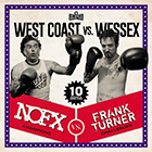 NOFX, Frank Turner - West Coast vs. Wessex