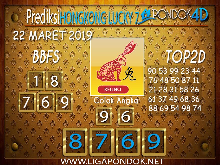 Prediksi Togel HONGKONG LUCKY 7  PONDOK4D  22 MARET 2019