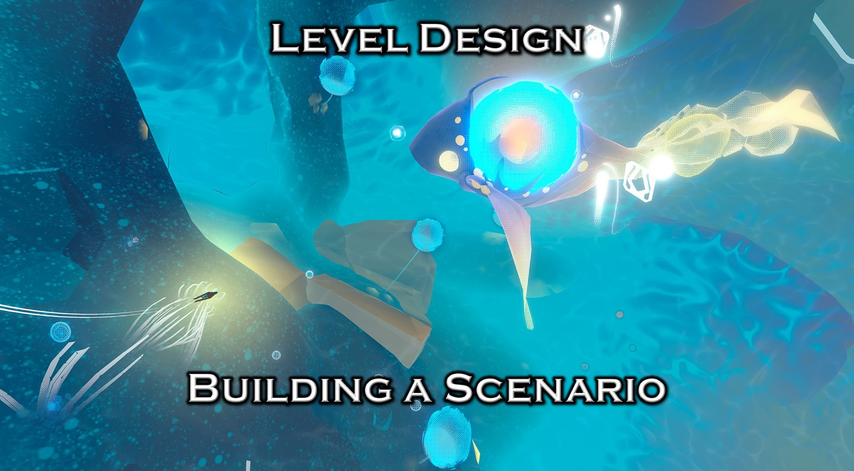 Level Design: Building a Scenario Icon