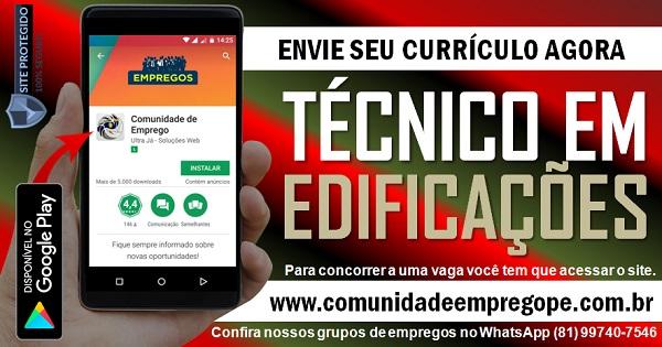 TÉCNICO EM EDIFICAÇÕES ORÇAMENTISTA COM SALÁRIO DE R$ 2300,00 PARA CONSTRUÇÃO CIVIL