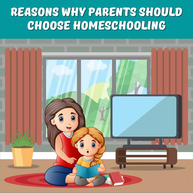 Reasons-Why-Parents-Should-Choose-Homeschooling
