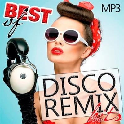 VA - Best Of Disco Remix Hits [MP3|320 Kbps]