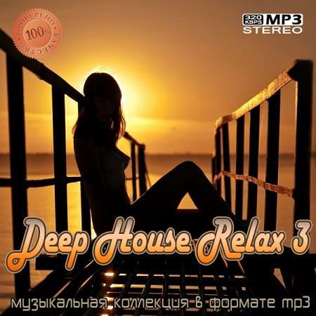 DEEP HOUSE RELAX 3 (2021) MP3