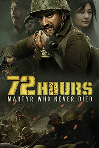 72 Hours Martyr Who Never Died 2019 Hindi Movie 720p
