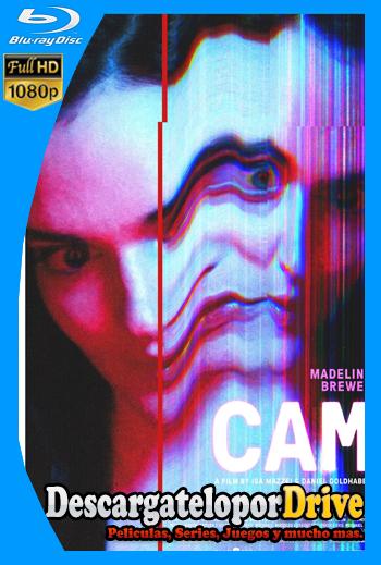 Cam (2018) [1080p] [Latino] [1 Link] [GDrive] [MEGA]