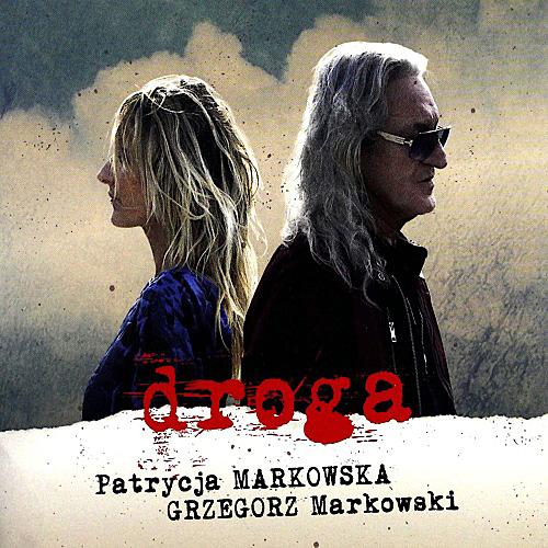 Patrycja Markowska, Grzegorz Markowski - Droga (2019)