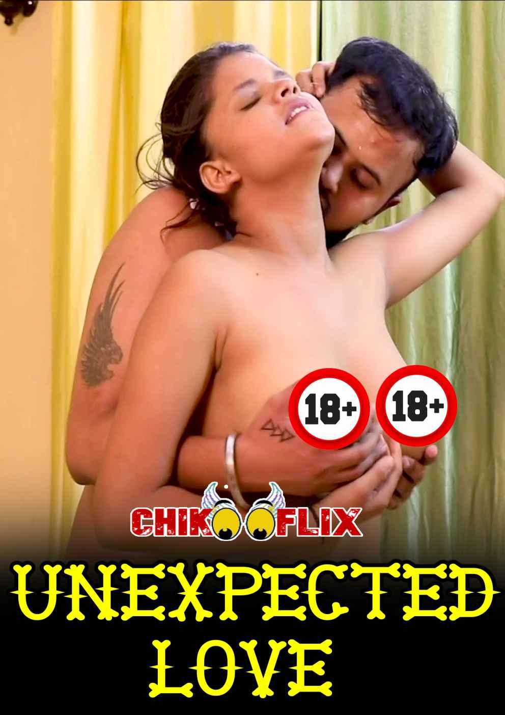 18+ Unexpected Love Chikooflix Erotic Short Film Watch Online