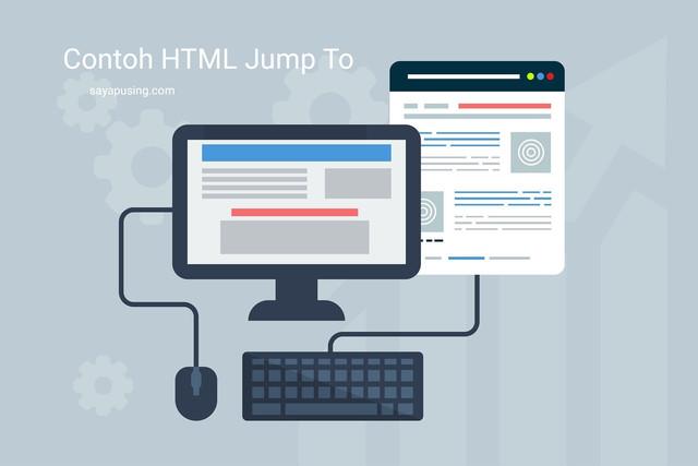 Cara Pindah Posisi Layar Menggunakan (Jump To) HTML