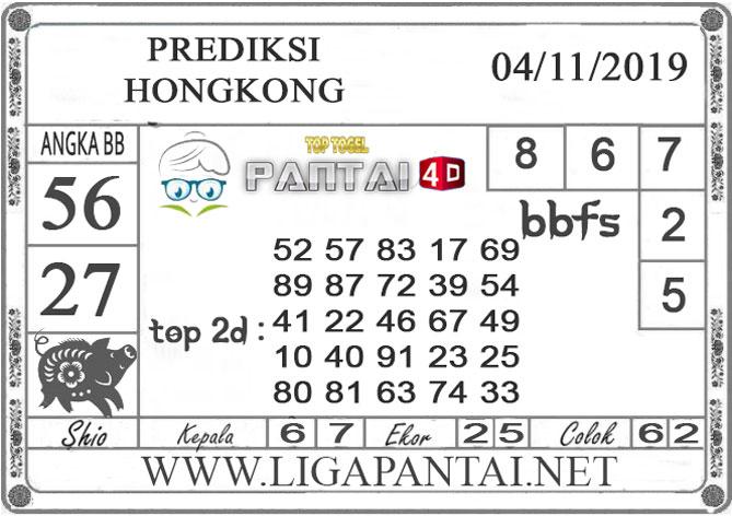 """PREDIKSI TOGEL """"HONGKONG"""" PANTAI4D 04 NOVEMBER 2019"""