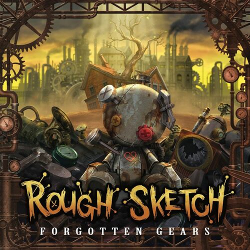 RoughSketch - Forgotten Gears 2017