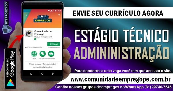 ESTÁGIO TÉCNICO EM ADMINISTRAÇÃO PARA CONSULTORIA ESTRATÉGICA NO RECIFE